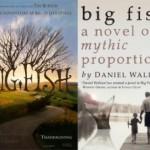 The Book Isn't Always Better – Part 1: Big Fish