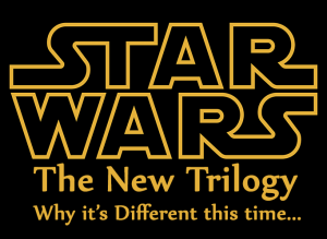 Star Wars - The New Trilogy